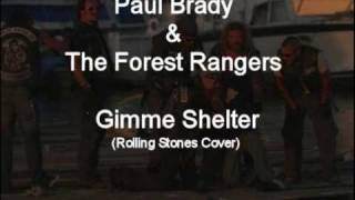 Paul Brady & the Forest Rangers - Gimme Shelter