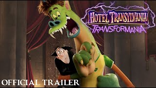 HOTEL TRANSYLVANIA: TRANSFORMANIA - Official Trailer (HD)
