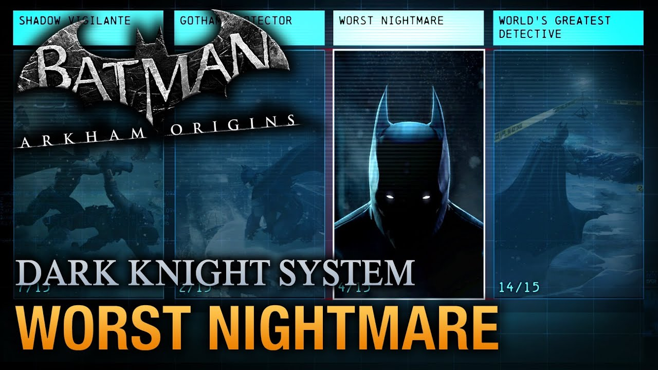 Batman: Arkham Origins - Worst Nightmare Guide (Dark ...