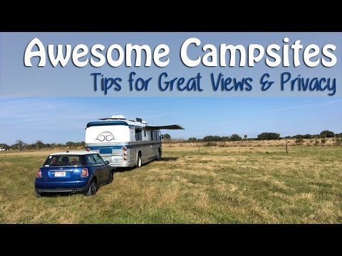 Awesome Campsites - Tips for Great Views & Privacy