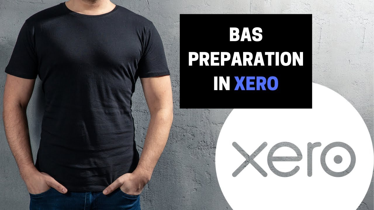 BAS Preparation in Xero - YouTube