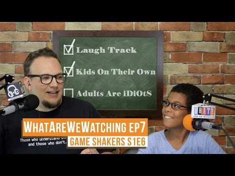 What Are We Watching Podcast Episode 7 - Game Shakers