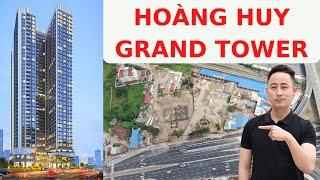 Chung Cư Hoàng Huy Grand Tower Thông Tin Cơ Bản