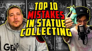Top 10 Mistakes in Statue Collecting with Comic Tom
