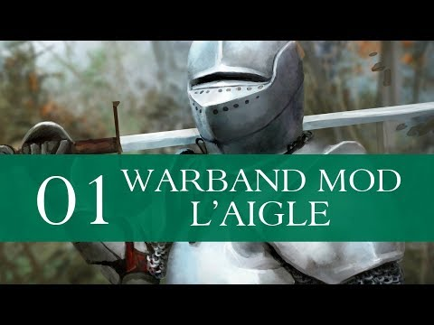 L'Aigle 1.1 (Special Feature - Warband Mod) - Part 1
