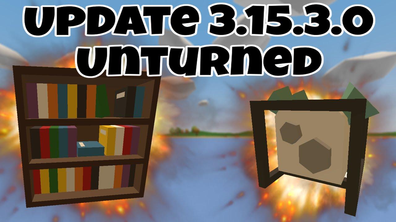 Unturned Update 31530