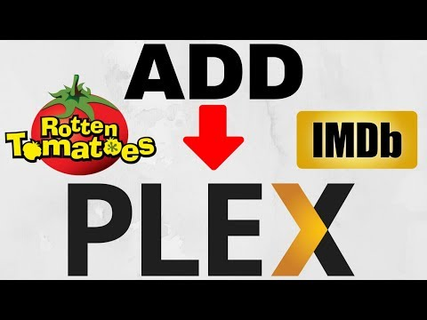 How to add IMDB or Rotten Tomatos to Plex Movie Ratings - YouTube