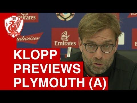 Plymouth vs. Liverpool - Jurgen Klopp Pre-Match Press Conference