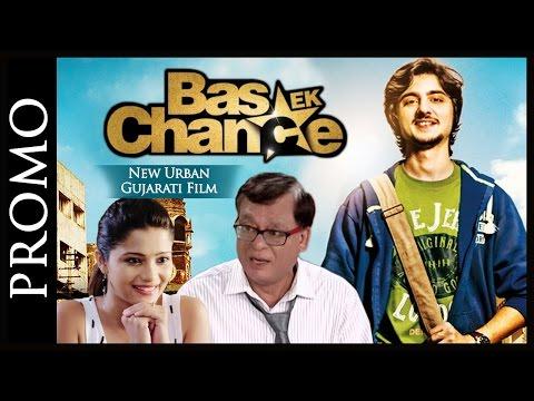 promo-:-bas-ek-chance---superhit-urban-gujarati-film-2016---rajiv-mehta---bhakti-kubavat