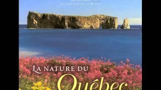La Nature du Québec - Dan Gibson