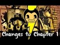BENDY AND THE INK MACHINE | Chapter 1 Update Changes (comparison video) April 2017