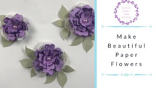 Make Beautiful Paper Flowers(THE BEST)