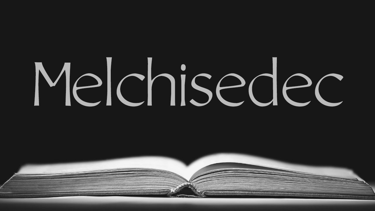 Melchisedec - Pioneer Health and Missions