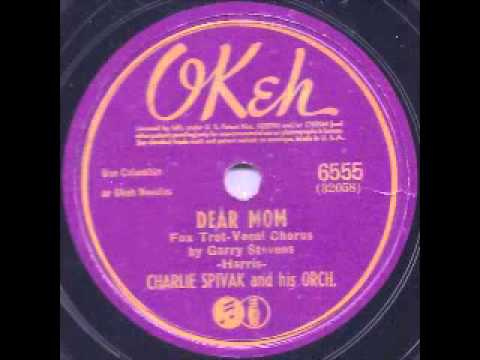 Dear Mom - Charlie Spivak and his Orch.;Vocal, Garry Stevens