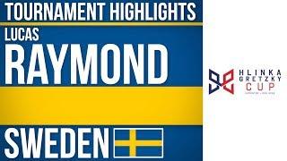 Lucas Raymond | Hlinka Gretzky Cup | Tournament Highlights