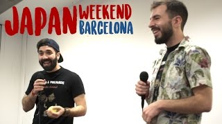 vuclip JAPAN WEEKEND BARCELONA 2017 | EL BLEDA & VULVARDE
