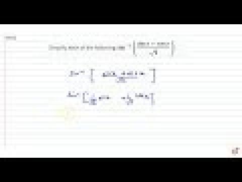 Simplify each of the following:  `sin^(-1)((inx+cosxi)/(sqrt(2))),pi/4 ltx lt(5pi)/4`   `cos^(-...