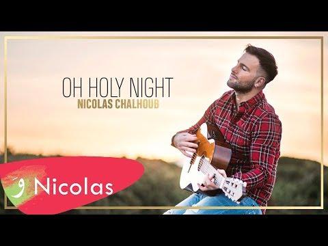 Nicolas Chalhoub - Oh holy night [Official Audio] (2016)