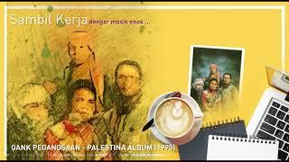 Gank Pegangsaan - Palestina Album (1990)