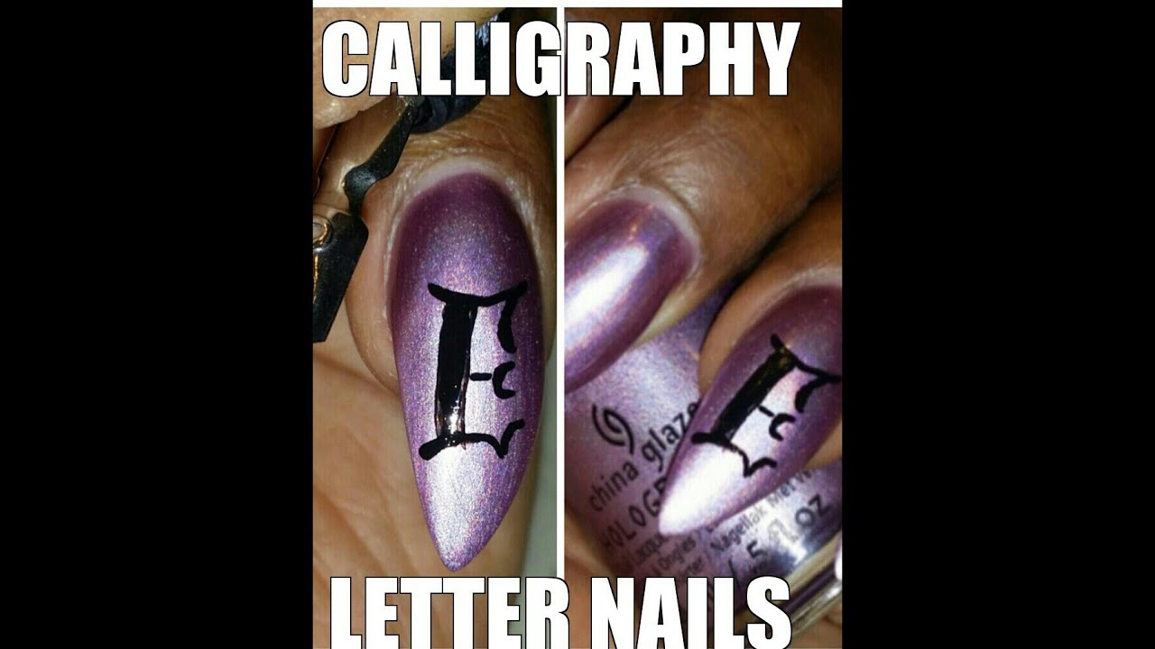 How To Do Calligraphy Letters Nail Art Youtube