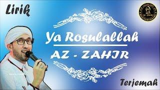Download Mp3 Ya Rosulallah   Kekasih Kita Nabi Muhammad   Versi Az-zahir Lirik Arab + Latin +