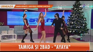 Tamiga & 2Bad - Ayaya ( Tv Show Antena Stars ) 2019