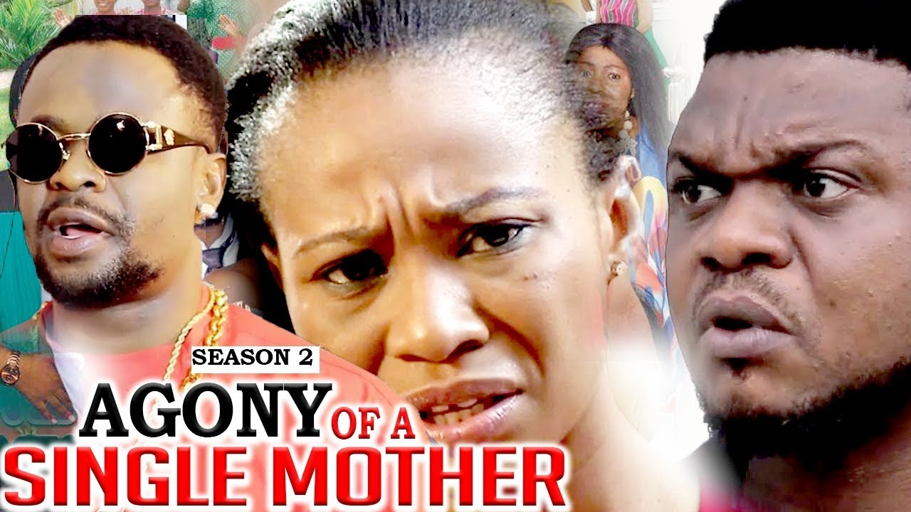 Download AGONY OF A SINGLE MOTHER (SEASON 2) - LATEST NIGERIAN NOLLYWOOD MOVIES