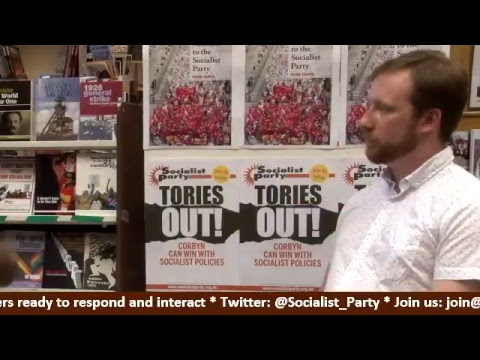 Peter Taaffe on the General Election, the manifestos and the Manchester attack