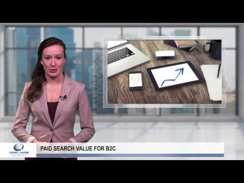 Paid Search Value for B2C Advertisers