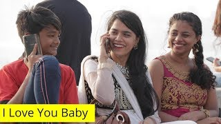 Kaisi Ho Baby | Call Clash Prank By SRK | Oye It