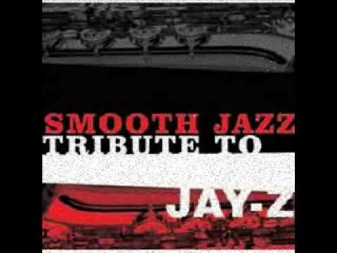 Young Forever - Jay-Z Smooth Jazz Tribute
