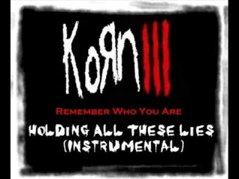 KoRn - Holding All These Lies (Instrumental)