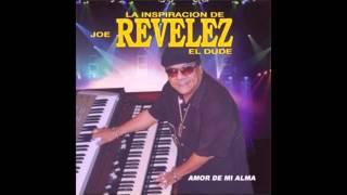 Joe Revelez - Loco Por Ti