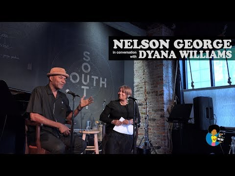 Nelson George - In Conversation W/ Dyana Williams
