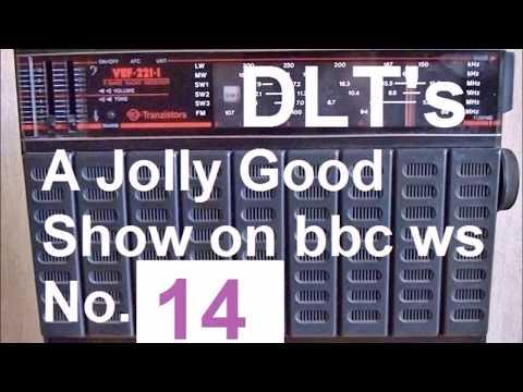 DLT's 14 A Jolly Good Show