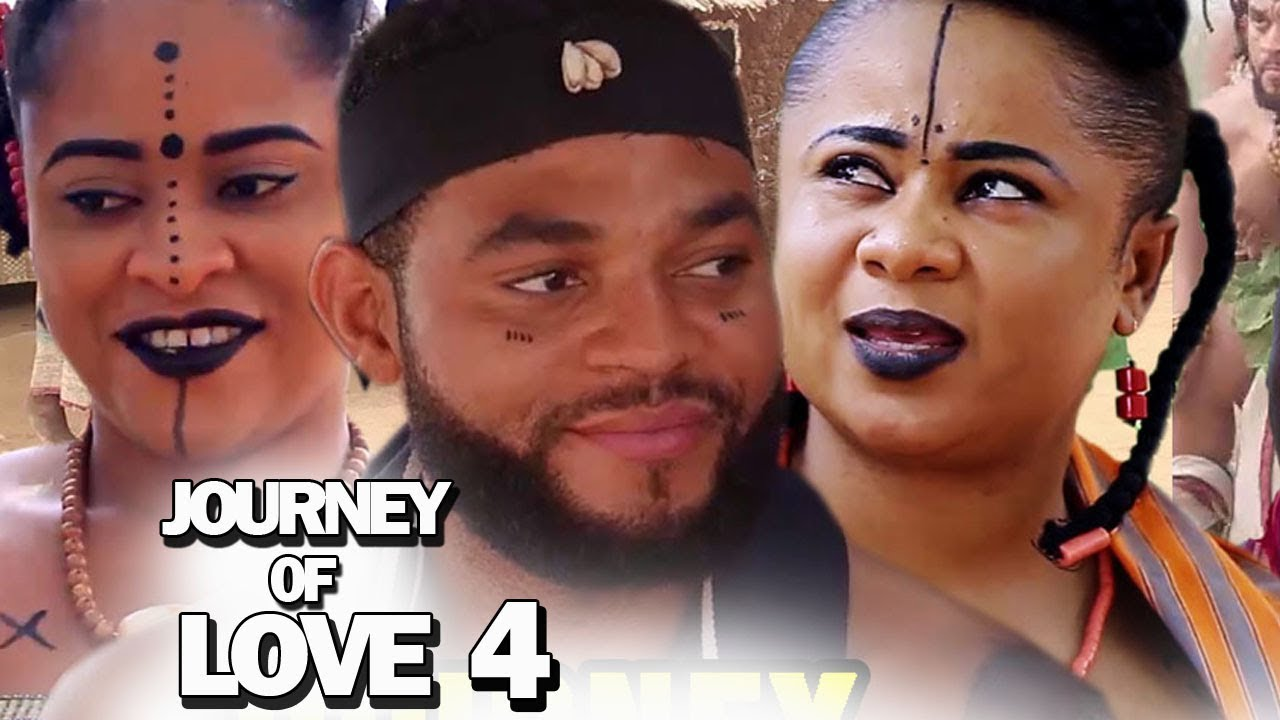 THE JOURNEY OF LOVE SEASON 4 - New Movie 2019 Latest Nigerian Nollywood Movie Full HD