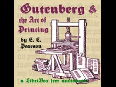 GUTENBERG AND THE ART OF PRINTING by Emily Clemens Pearson FULL AUDIOBOOK | Best Audiobooks