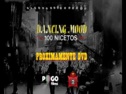 DANCING MOOD / TRAILER 100 NICETOS