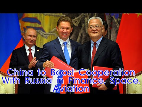 China to Boost Cooperation With Russia in Finance, Space, Aviation | #Business