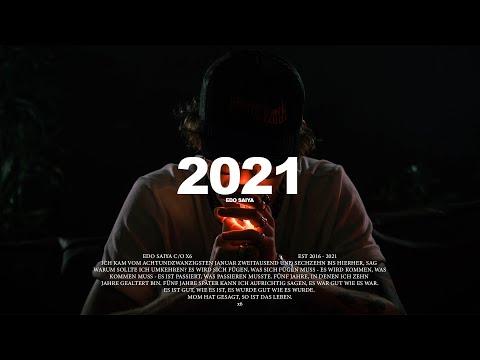 EDO SAIYA - 2021 (OFFICIAL VIDEO)