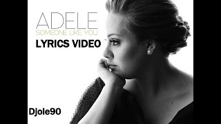 Download Adele - Someone Like You (Lyrics) Mp3 and Videos