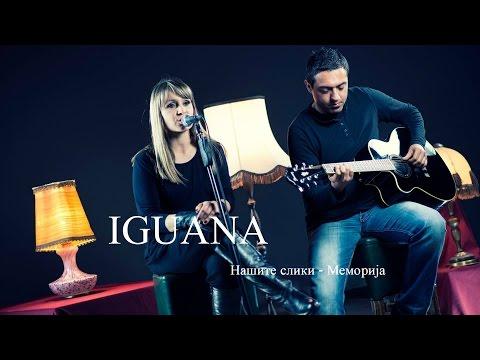 Memorija nasite sliki - IGUANA (Acoustic cover)