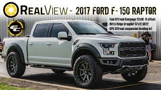 RealView - Leveled 2017 Ford F-150 Raptor w/ 22 Fuel Rampages & 36 Nitto Ridge Grapplers
