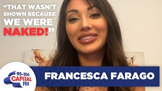 Francesca Spills On Unseen Too Hot To Handle Moments | Interview | Capital