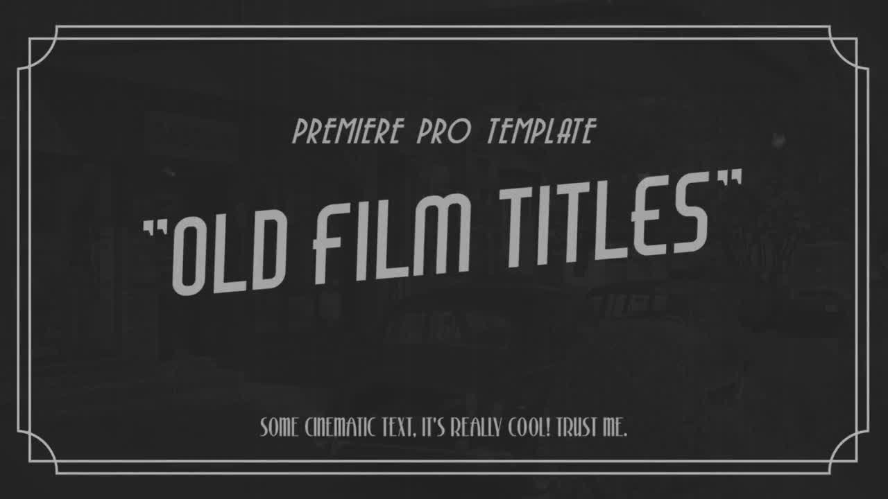 Old Film Titles Premiere Pro Templates