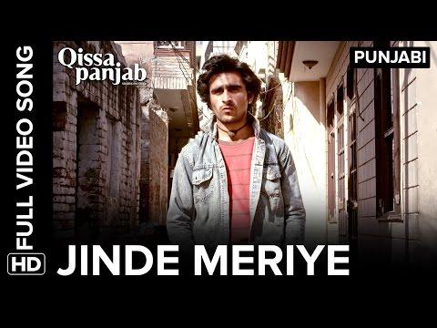 Jinde Meriye Full Video Song | Qissa Panjab