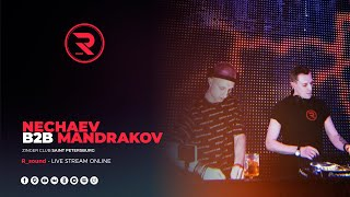 Nechaev b2b Mandrakov | R_sound Showcase @ Zinger Club Saint Petersburg