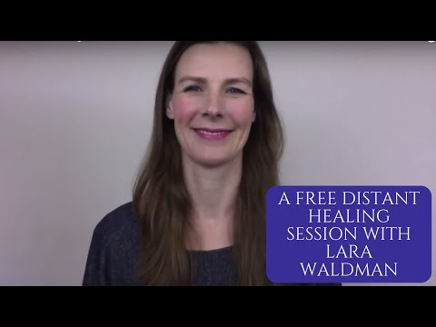 A Free Distant Healing Session with Lara Waldman
