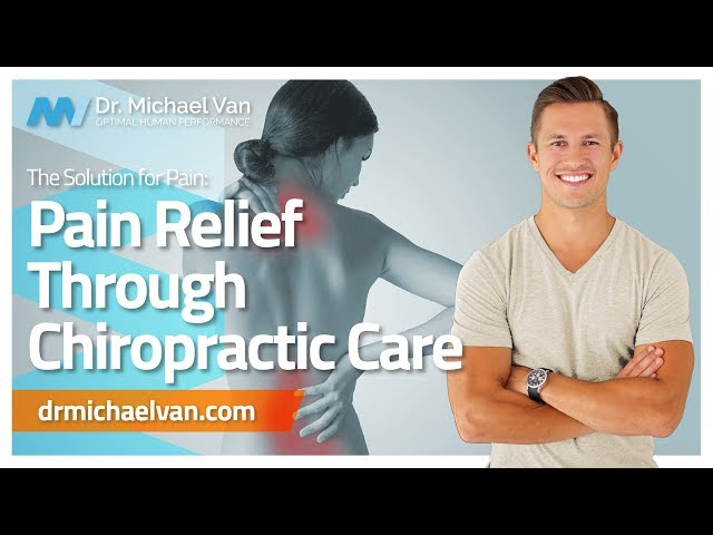 The Solution for Your Pain: How Pain Relief Chiropractic Medicine Can Help You