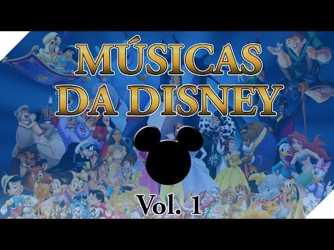 ♫ Coletânea de Músicas da Disney [PT-BR] Vol. 1 ♫